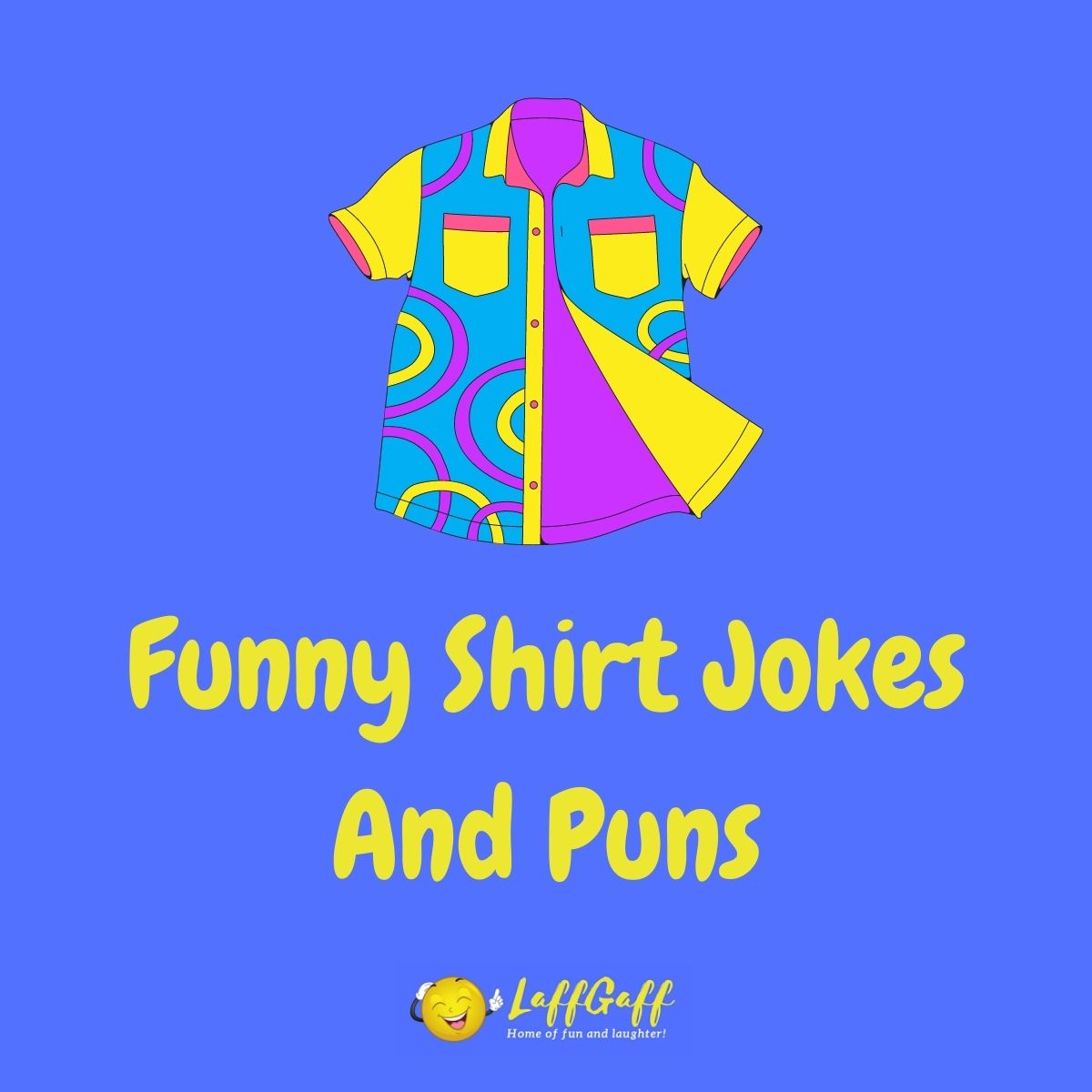Featured image for a page of funny shirt jokes and puns.