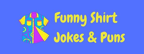 Header image for a page of funny shirt jokes and puns.