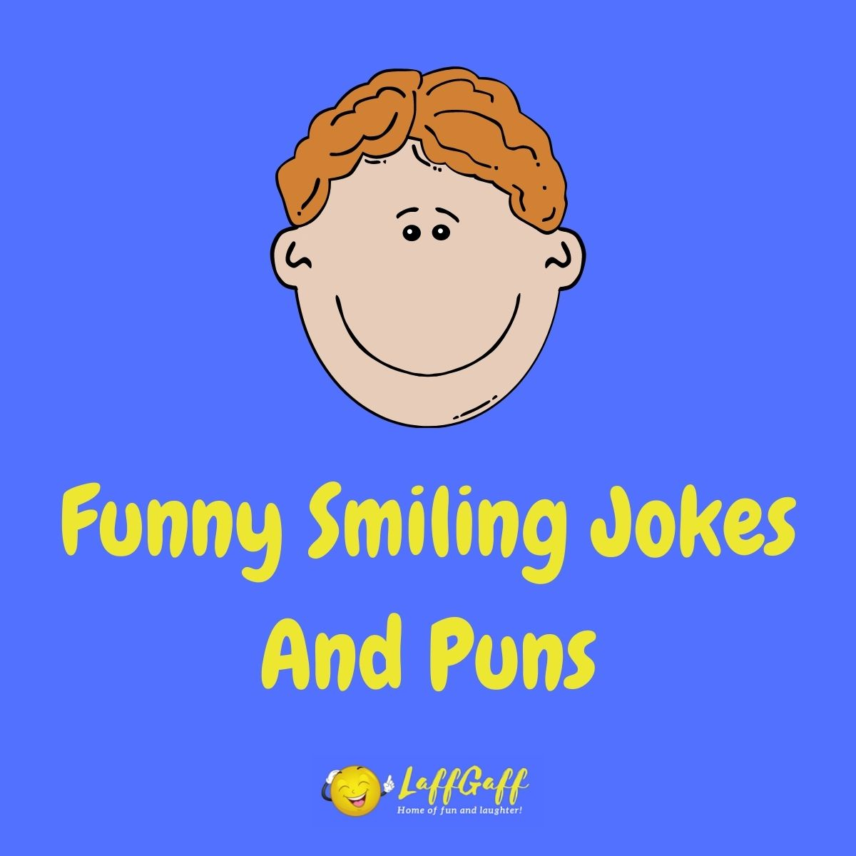 Featured image for a page of funny smiling jokes and puns.