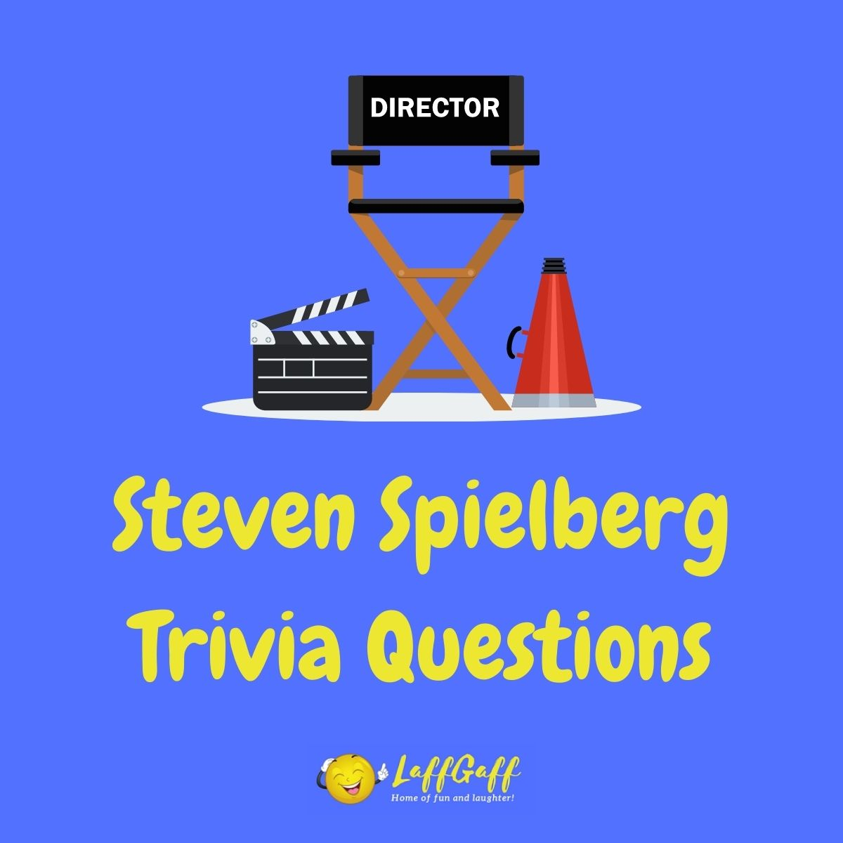 Featured image for a page of Steven Spielberg trivia questions and answers.