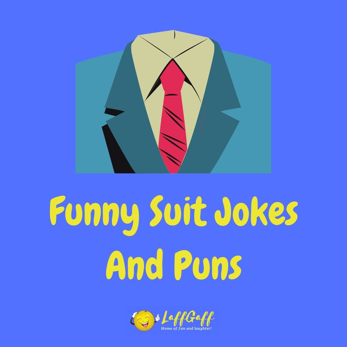 Featured image for a page of funny suit jokes and puns.