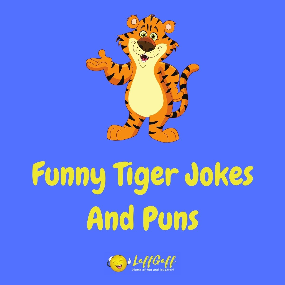 Featured image for a page of funny tiger jokes and puns..
