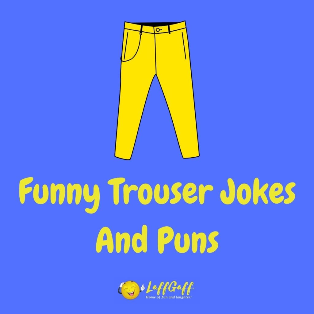 Featured image for a page of funny trouser jokes and puns.