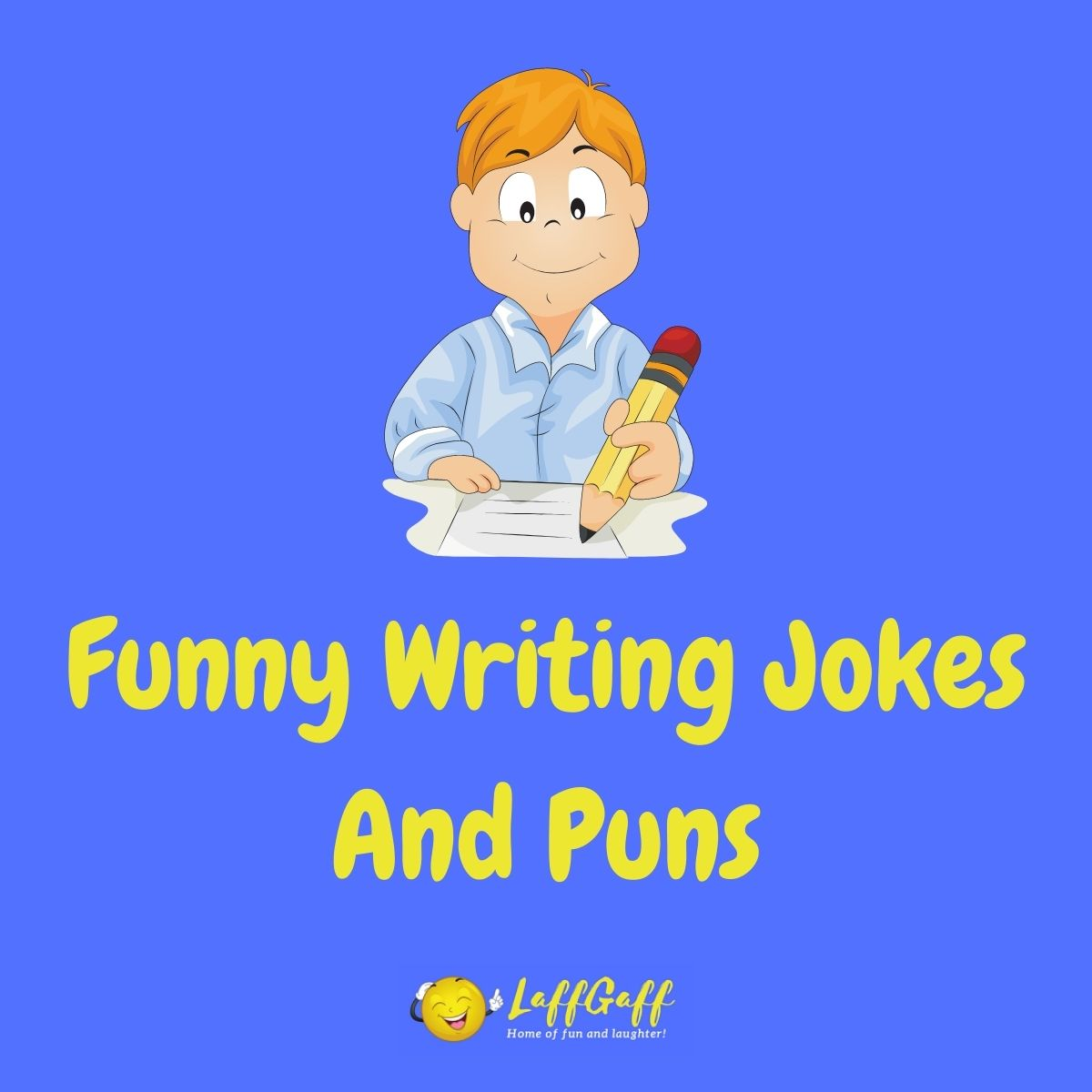Featured image for a page of funny writing jokes and puns.