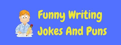 Header image for a page of funny writing jokes and puns.