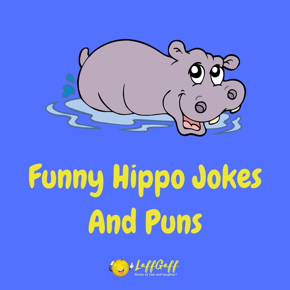 Featured image for a page of funny hippo jokes and puns.