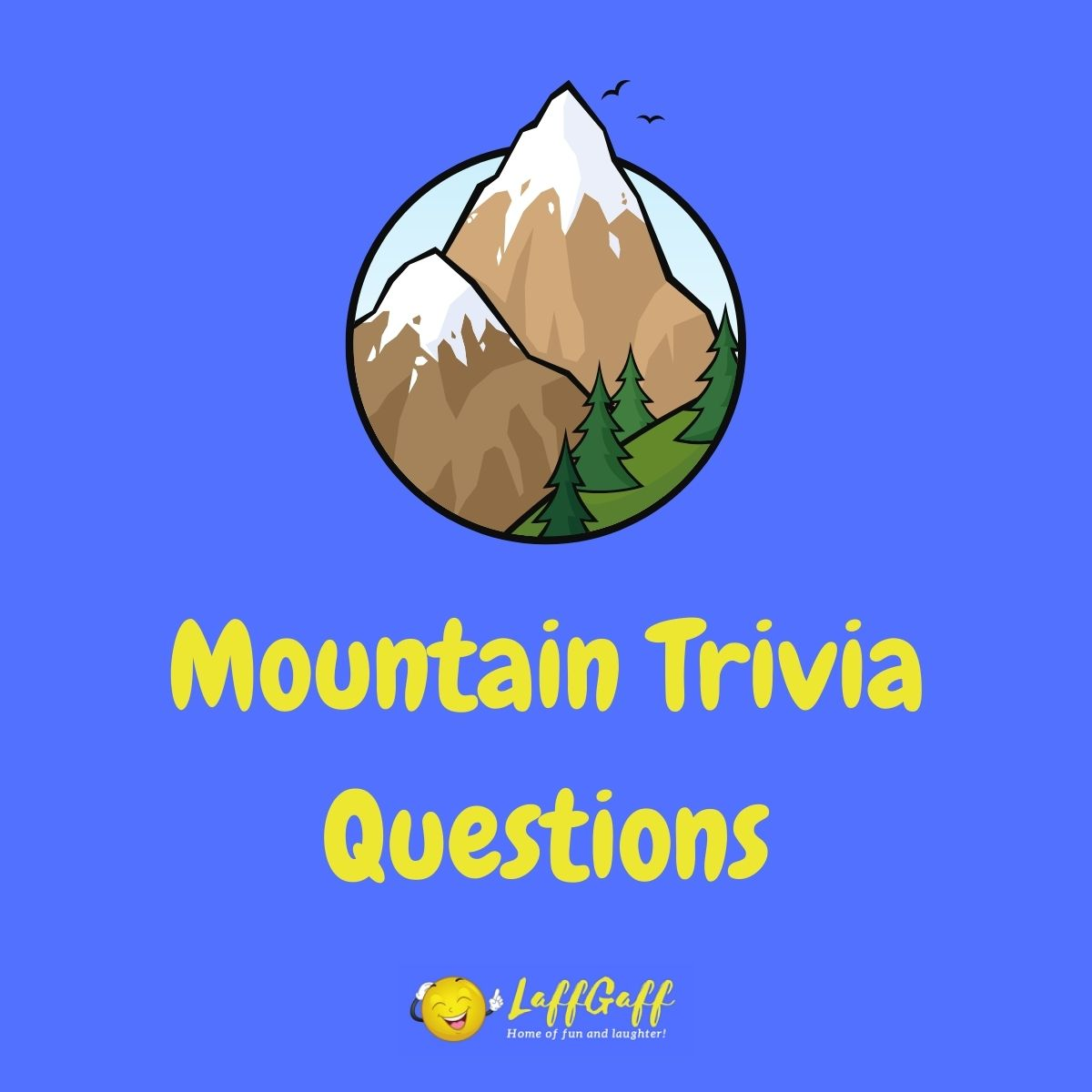 Featured image for a page of mountain trivia questions and answers.