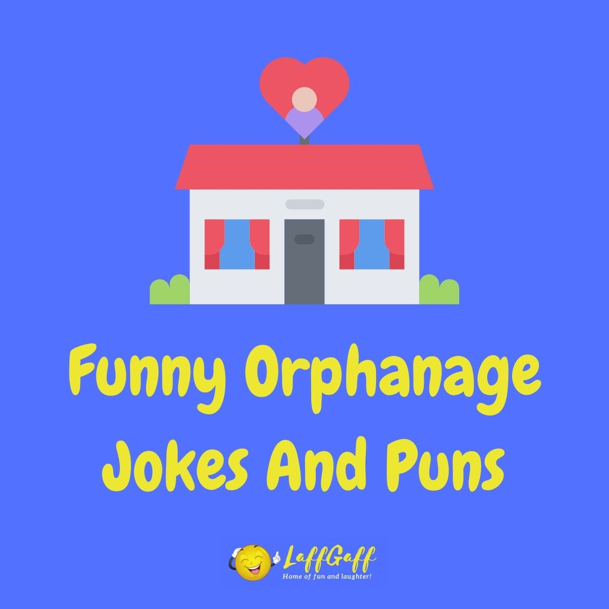 Featured image for a page of funny orphanage jokes and puns.
