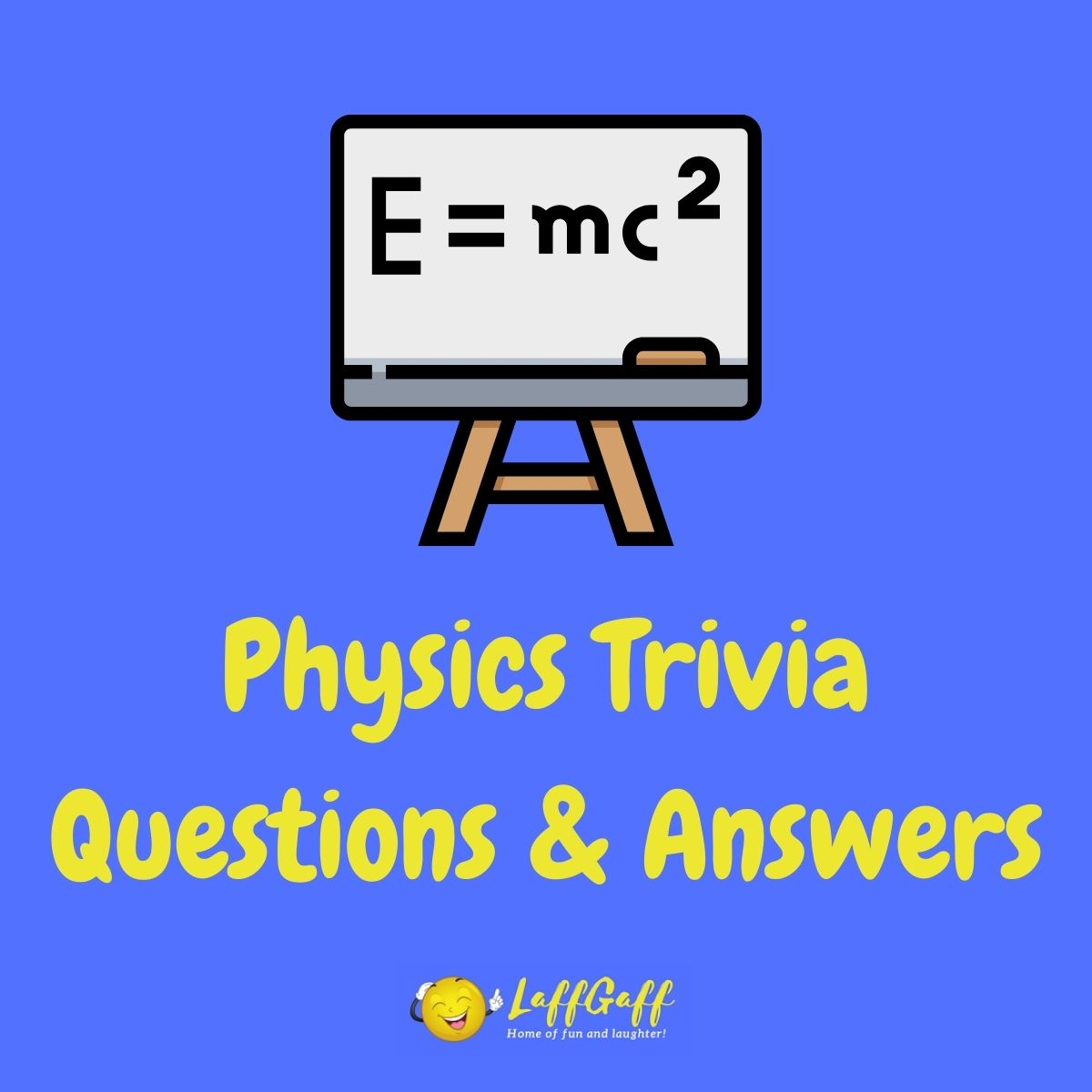Featured image for a page of physics trivia questions and answers.