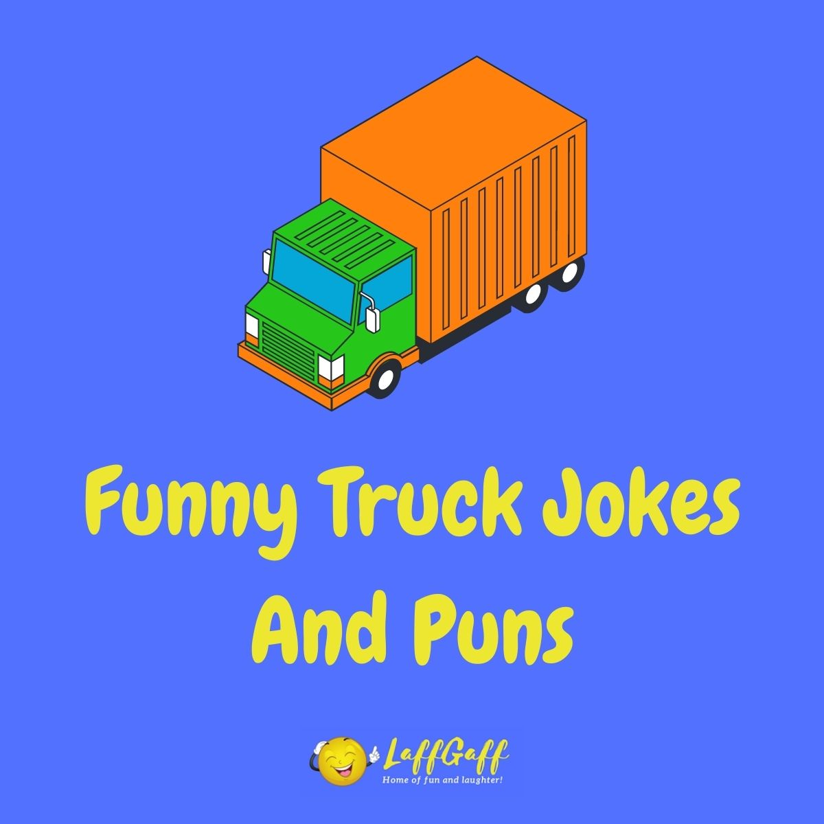Featured image for a page of funny truck jokes and puns.