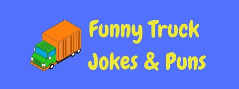 Header image for a page of funny truck jokes and puns.