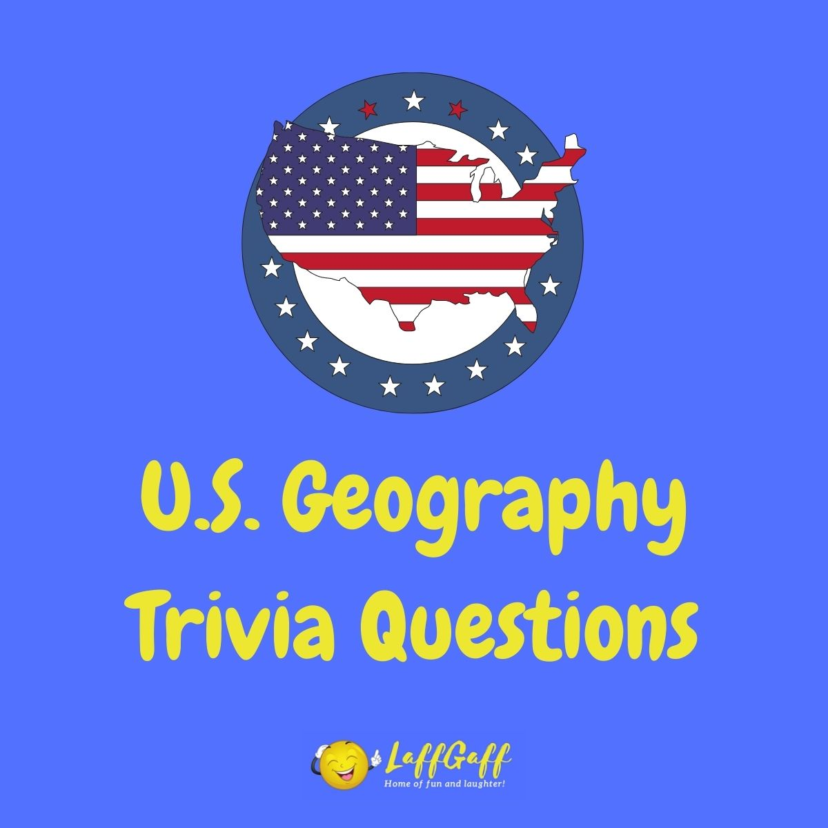 Featured image for a page of U.S. geography trivia questions and answers.