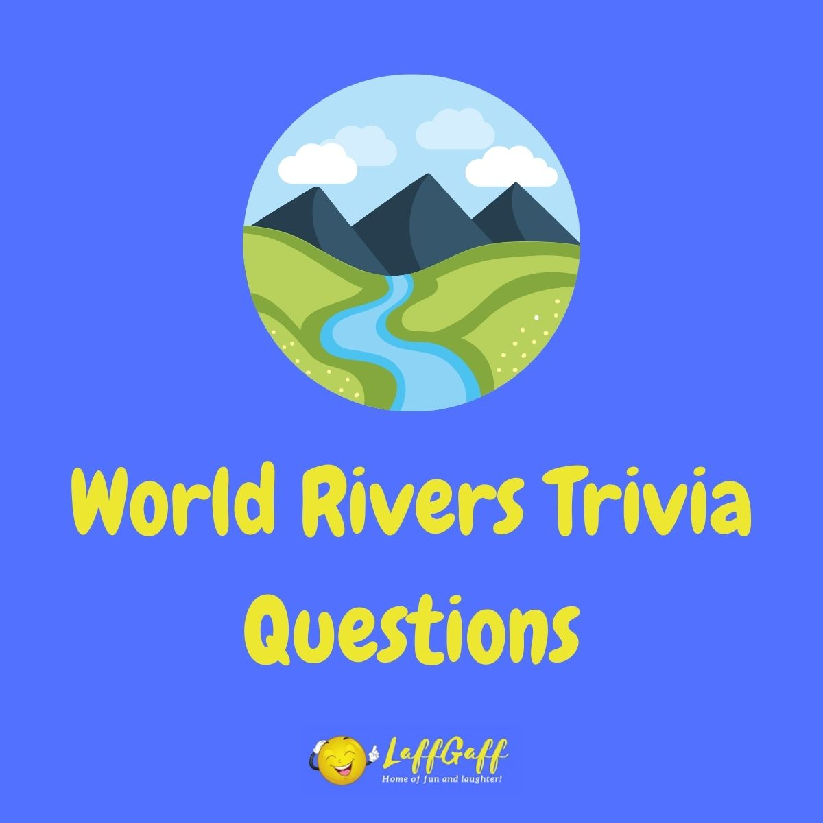 Featured image for a page of world rivers trivia questions and answers.